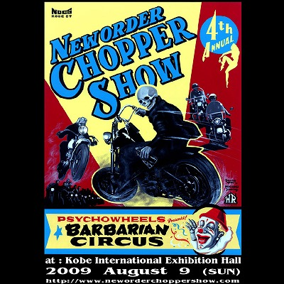 NEW ORDER CHOPPER SHOW & BARBARIAN CIRCUS