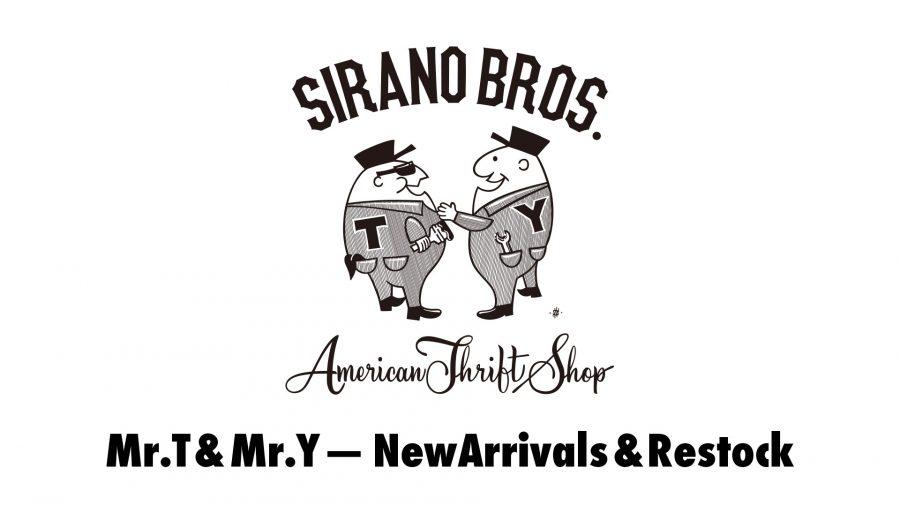 Mr.T&Mr.Y NewArrivals&Restock